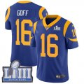 Nike Rams #16 Jared Goff Royal 2019 Super Bowl LIII Vapor Untouchable Limited Jersey